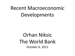 Recent Macroeconomic Developments