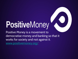 Positive Money workshop – Power point slides