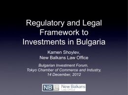 Regulatory and Legal Framework to Investments in Bulgaria
