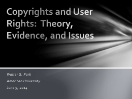 Copyrights and User Rights: Theory, Evidence, and Issues