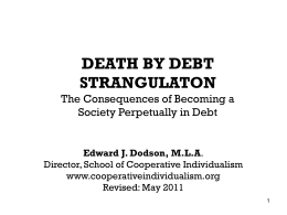 Death by Debt Strangulation - School of Cooperative Individualism