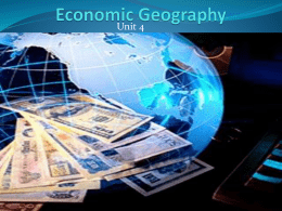 Economic Geography Unit 4x