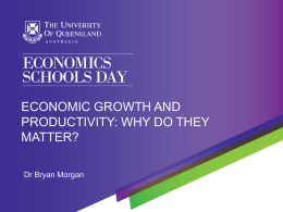 Economic productivity and growth: Why do they matter?