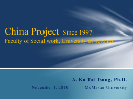 China Project Faculty of Social work, University of Toronto
