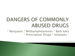 Commonly Abused Drugs common_drugs_-_powerpoint