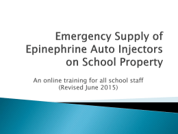 Emergency Supply of Epinephrine Auto Injectors on School Property