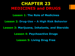 Chapter 23 (Medicines and Drugs)
