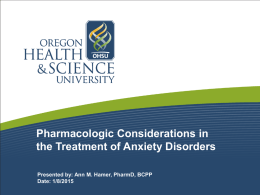 Pharmacological considerations in the treatment of anxiety disorders