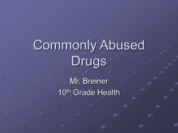 Commonly Abused Drugs - East Penn School District