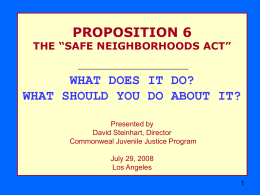 Proposition 6: Safe Neighborhoods Act