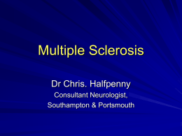 Multiple Sclerosis Basic Principles and New Developments