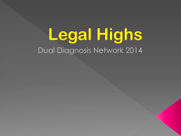 Legal Highs - Dual Diagnosis Leeds