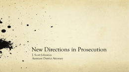 New Directions in Prosecutions, esp. Drug Offenses