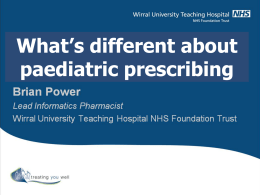 What`s different about paediatric prescribing?