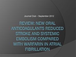 Review: New oral anticoagulants reduced stroke and systemic