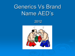 Generics Vs Brand Name