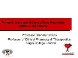 Poly-pharmacy and Adverse Drug Reactions in the Elderly