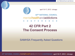 42 CFR Part 2 The Consent Process