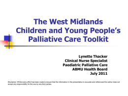 The West Midlands Children and Young People`s Palliative Care