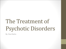 The Treatment of Psychotic Disorders