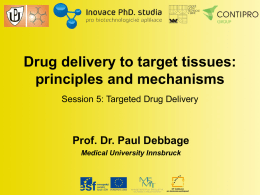 Drug delivery to target tissues: principles and mechanisms