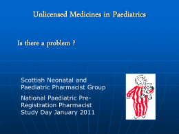 Unlicensed Medicines - Neonatal and Paediatric Pharmacists Group
