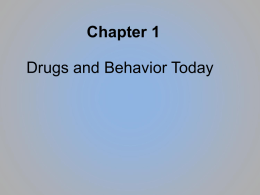 Drugs and Behavior Today