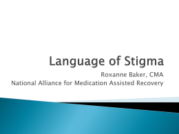 Language of Stigma - Harm Reduction Coalition