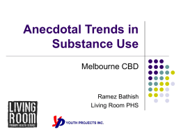 Anecdotal Trends in Substance Use
