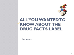 All You Wanted to Know About the Drug Fact Label