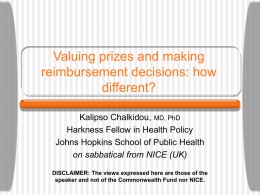 Valuing prizes and making reimbursement decisions: how