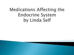 Medications Affecting the Endocrine System by Linda Self