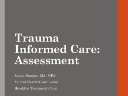 Trauma Informed Care: Assessment