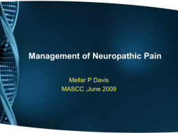 PHARMACOLOGICAL TREATMENT OF NEUROPATHIC PAIN …