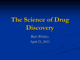 The Science of Drug Discovery - University of Alabama at