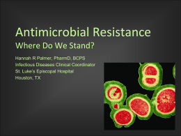 Antimicrobial Resistance Where Do We Stand?