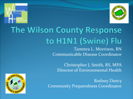 The Wilson County Response to H1N1 (Swine) Flu