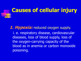 Tissue and Cellular Injury