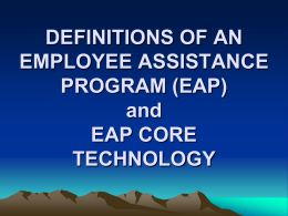 DEFINITIONS OF AN EMPLOYEE ASSISTANCE PROGRAM …
