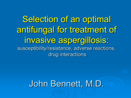 Selection of an optimal antifungal for treatment of