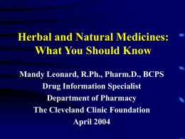 Herbal Medication: Fact and Fiction