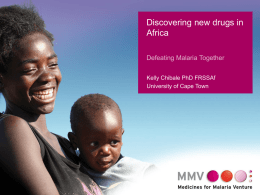 Diapositive 1 - Medicines for Malaria Venture (MMV)