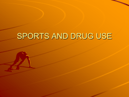 SPORTS AND DRUG USE