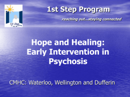 Hope and Healing: Early Intervention in Psychosis