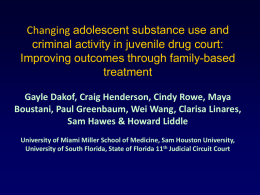 Changing Adolescent Substance Use & Criminal Activity