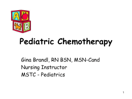 Pediatric Chemotherapy - Mid