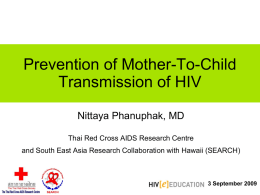 Prevention of Mother-To-Child Transmission of HIV