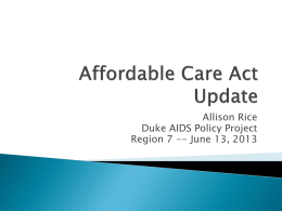 Health Care Reform & PLWHA in North Carolina