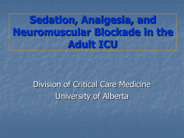 Sedation, Analgesia, and Neuromuscular Blockade in the