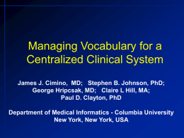 Managing Vocabulary for a Centralized Clinical System: